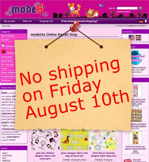 We can't ship any orders this Friday, August 10th